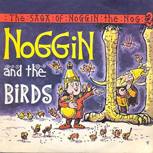 (The Saga Of Noggin The Nog: Noggin And The Birds)