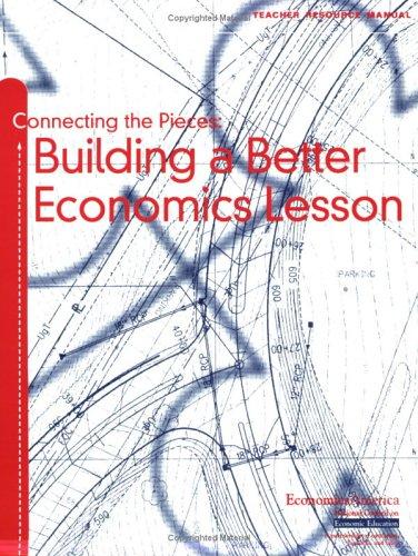 Connecting the Pieces: Building a Better Economics Lesson