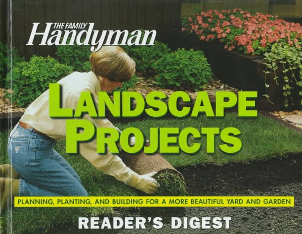 Family handyman: landscape projects