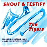 Shout & Testify - Trombone Shout Band Music
