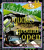 Quakes Split the Ground Open, Clare Oliver, 0761307958