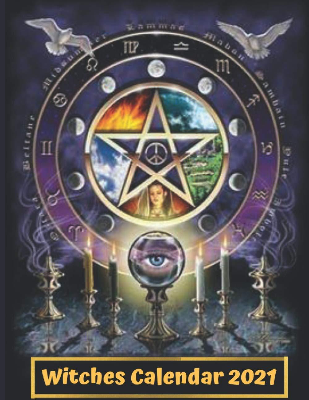 Lunisolar Calendar 2021 Witches Calendar 2021: Lunisolar Calendar and Moon Phases Diary