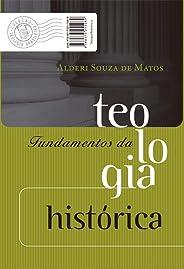 Fundamentos da teologia histórica