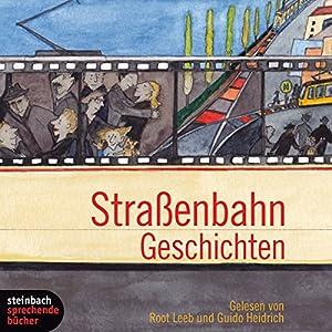 Straßenbahn Geschichten Hörbuch
