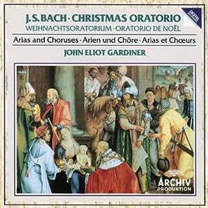 J.S. Bach: Christmas Oratorio / Gardiner [Arias and Choruses]