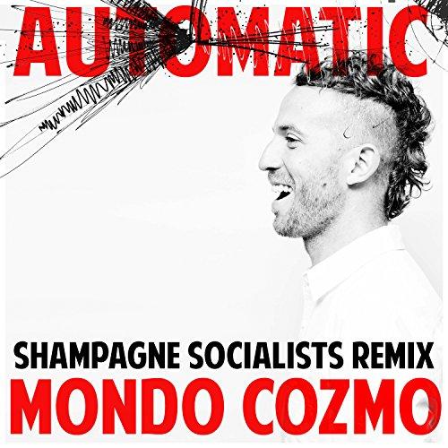 Automatic (Shampagne Socialist...