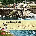Königsallee Hörspiel von Hans Pleschinski Gesprochen von: Barnaby Metschurat, Wolf-Dietrich Sprenger