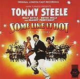 Some Like It Hot (1992 London Cast)