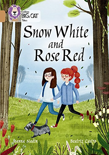 Snow White and Rose Red: Band 12/Copper (Collins Big Cat Tales)