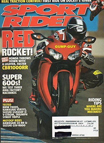 Sport Rider May 2008 Magazine Vol 16 No 03 RED ROCKET: HONDA THROWS DOWN WITH A LIGHTER, FASTER CBR1000RR