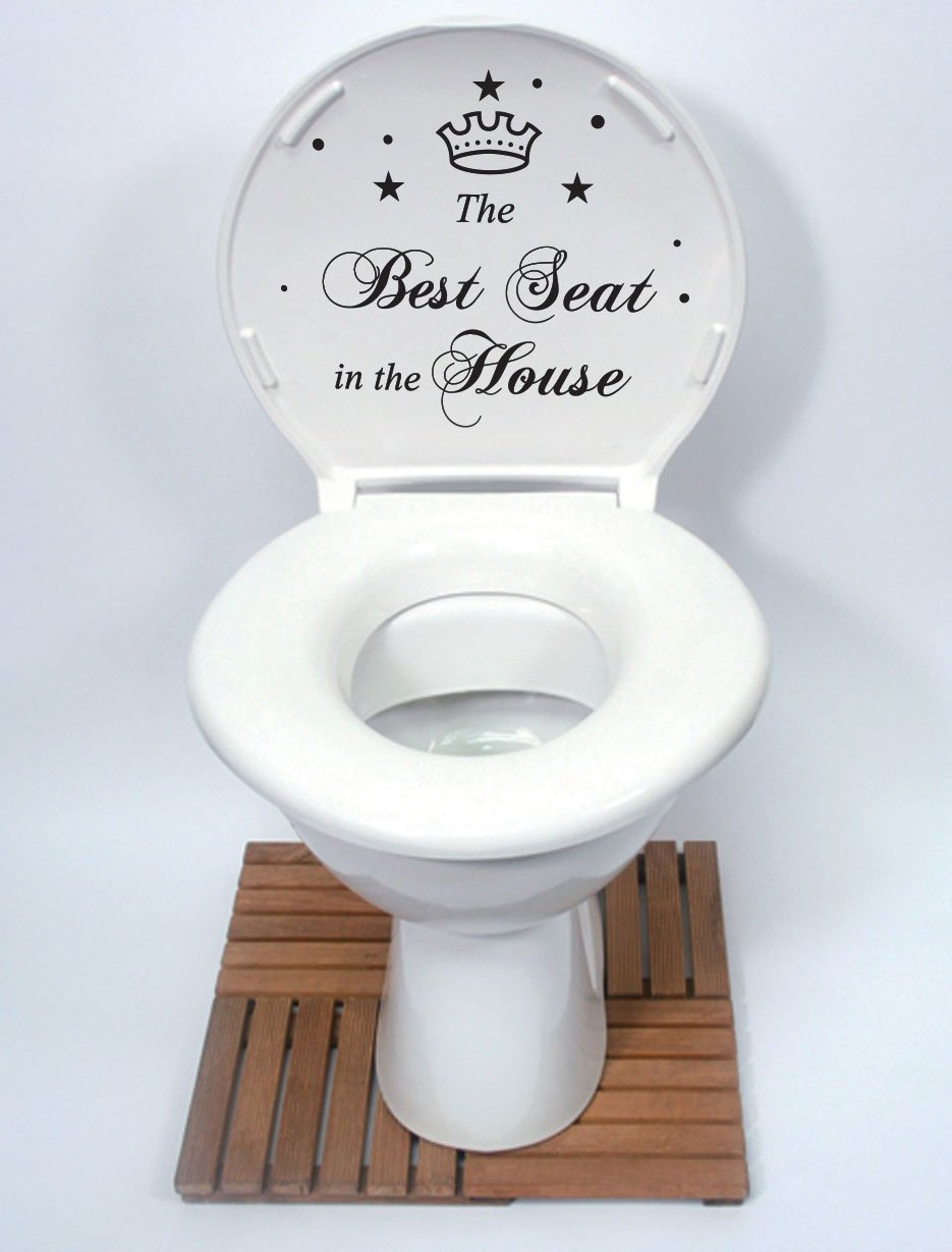 The Best Seat In The House Quote Toilet Bathroom Stickers, Funny ...
