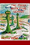 The Trees with Five Leaves, arian zene, 1475050666