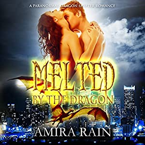 Melted by the Dragon Audiobook