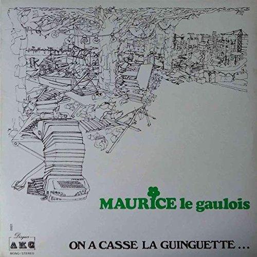 maurice-le-gaulois-on-a-casse-la-guinguette-disques-akc-akc-0001