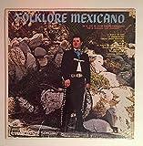 1964-69? Folklore Mexicano en la voz de Javier Durant por El Maricahi Los Vaqueros : Discos Corona DCL 1039 : Comes with a CD Transfer