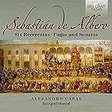 ALBERO: Six Recercatas, Fugas and Sonatas