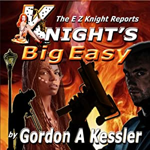 Knight's Big Easy Audiobook