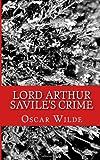 Lord Arthur Savile's Crime, Oscar Wilde, 1499362692