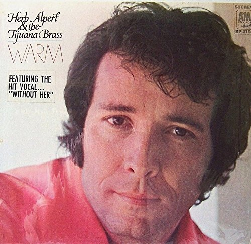 Herb Alpert & The Tijuana Brass: Warm
