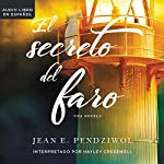 El secreto del faro [The Lightkeeper's Daughters] | Jean Pendziwol