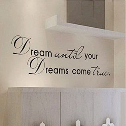 Amazon dream until your dreams come true wall famous pvc wall dream until your dreams come true wall famous pvc wall sticker decal quote art vinyl thecheapjerseys Choice Image