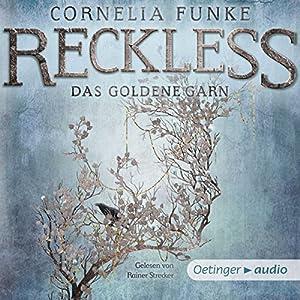 Das goldene Garn (Reckless 3) Hörbuch