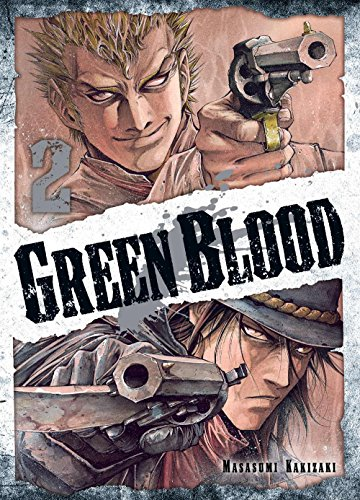 Descargar Libro Green Blood, Vol. 2 Masasumi Kakizaki
