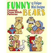 Funny Bears Counted Cross Stitch Patterns: 15 Unique Mini Designs