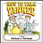 How to Talk Yankee | Tim Sample