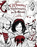 Grimms' Nightmares from the Otherworld: Adult Coloring Book (Horror, Halloween, Classic Fairy Tales, Stress Relieving)