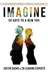Imagine: 30 Days to A New You Paperback