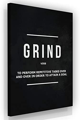 Grind Verb Canvas Prints Office Wall Decor Modern Art Motivation Quote Motivational Entrepreneur Pop Culture Inspiration Decoration Meaning 48″ x 36″