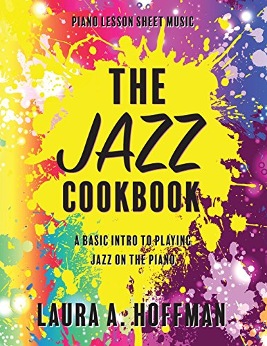 The Jazz Cookbook (Piano Cookbooks) [Hoffman, Laura A] (Tapa Blanda)
