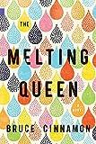 The Melting Queen (Nunatak First Fiction Series Book 48)