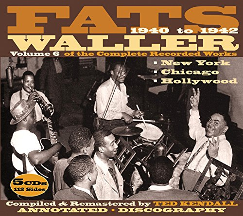 Fats Waller: Complete Recorded Works 1940-42, Vol. 6 by JSP