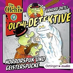 Horrorspuk und Geisterspucke (Olchi-Detektive 9)