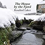 The House by the Fjord | Rosalind Laker