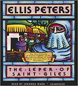 The Leper of Saint Giles: The Fifth Chronicle of Brother Cadfael (Chronicles of Brother Cadfael)