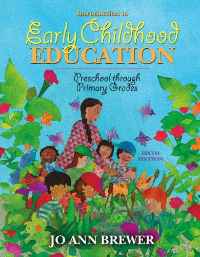 Introduction to Early Childhood Education: Preschool Through Primary Grades (6th Edition)