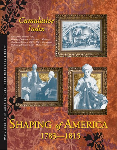 Download Shaping America: Cumulative Index (Shaping of America Reference Library) pdf epub