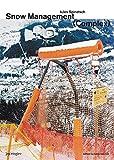 img - for Jules Spinatsch: Snow Management Complex book / textbook / text book