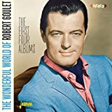 The Wonderful World Of Robert Goulet - The First Four Albums [ORIGINAL RECORDINGS REMASTERED] 2CD SET