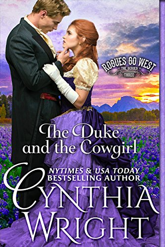 The Duke & the Cowgirl (Rogues Go West Book 3)
