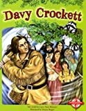 Davy Crockett, Larry D. Retold by: Brimner, 0756508932
