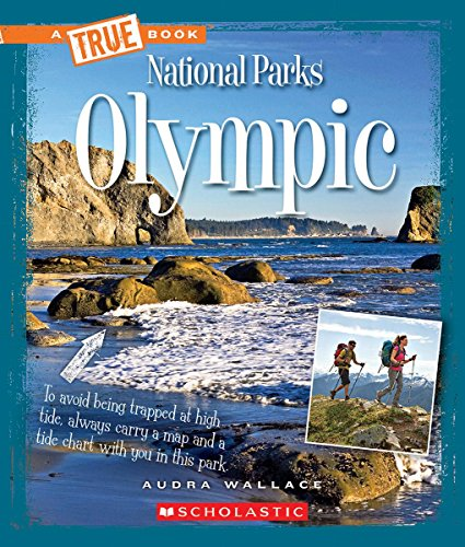 Olympic (A True Book: National Parks)