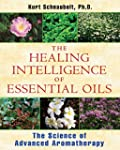 The Healing Intelligence of Essential...