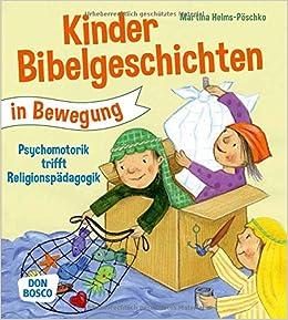 Kinderbibelgeschichten In Bewegung Psychomotorik Trifft