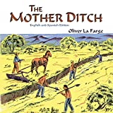 The Mother Ditch (English and Spanish Edition)