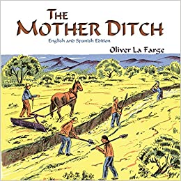 Descargar PDF The Mother Ditch: La Acequia Madre