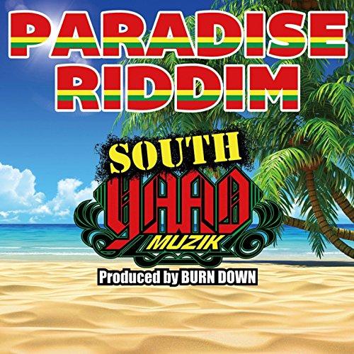 South Yaad Muzik ''Paradise Riddim''